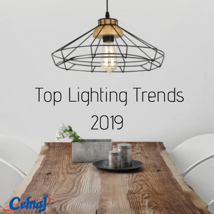 4 Lighting Trends For Your Home In 2019 - Cetnaj Lighting